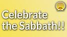 Celebrate The Sabbath!!! Service Preview