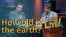 (5-05) How old is the earth?