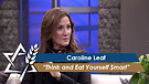 Dr. Caroline Leaf: Think and Eat Yourself Smart (Part 1) (May 9, 2016)