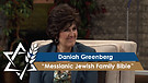 Daniah Greenberg* | Messianic Jewish Family Bible