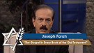 Joseph Farah | The Gospel in Every Book of the Old Testament