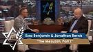 Jonathan Bernis & Ezra Benjamin   The Mezuzah, Part 2