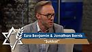 Jonathan Bernis and Ezra Benjamin   Sukkot